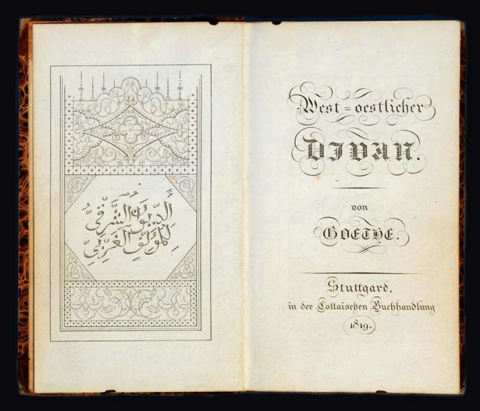 An 1819 edition of Goethe's West-östlicher Divan (The Parliament of East and West)